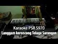 Telaga Sarangan Karaoke Yamaha PSR S970