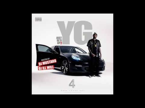 YG - IDGAF feat Will Claye (Just Red Up 2 The Mixtape)