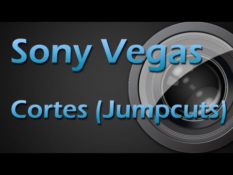 Tutorial Sony Vegas - Como fazer cortes . Jump Cuts