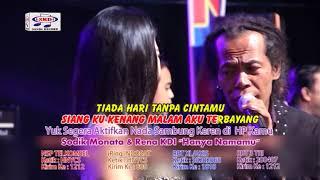 Download Lagu Rena KDI feat Sodiq - Hanya Namamu - OM.Monata (Official Music Video) Gratis STAFABAND