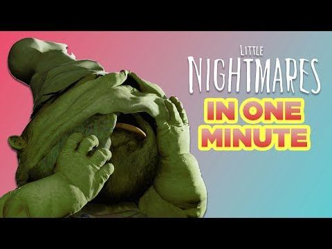 Little Nightmares In One Minute