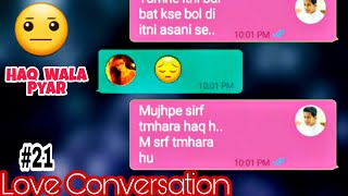 Bf gf Chatting very sad Story will make you emotional | Hindi love conversation