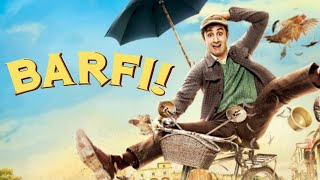 Barfi Full Hindi FHD Movie | Ranbir Kapoor, Priyanka Chopra, lleana D'Cruz | Movies Now