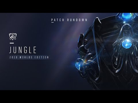 Patch Rundown: Worlds 2016 - Jungle