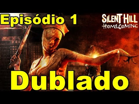 Silent hill Homecoming dublado