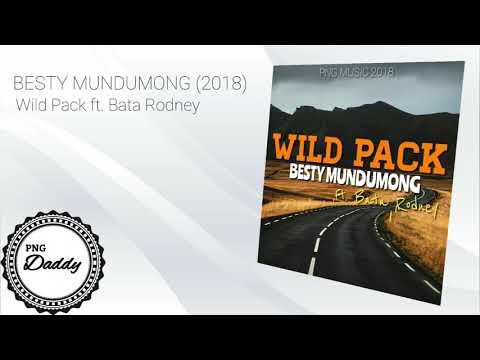 BESTY MUNDUMONG (2018) -  Wild Pack ft. Bata Rodney