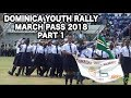 DOMINICA NATIONAL YOUTH MARCH PASS 2018 (STADIUM) PART 1
