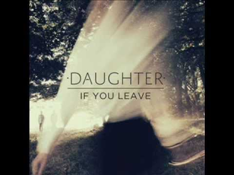 Daughter - Lifeforms