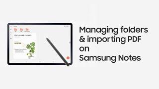 04. Galaxy Tab S7 | S7+: Managing folders & importing PDF on Samsung Notes | Samsung