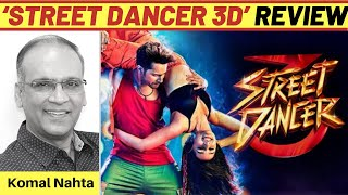 'Street Dancer 3D' ka Hindi review | Komal Nahta