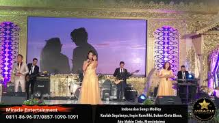"""Miracle Entertainment """" Indonesian Songs Medley """""""