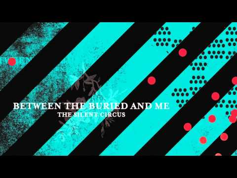 Between The Buried And Me - Ad A Dglgmut
