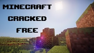 Minecraft Cracked - 1.8.8 How to Get Minecraft For Free!