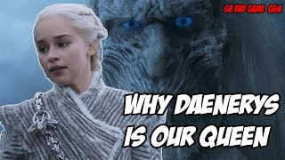 Why Daenerys Is Our Queen! Game Of Thrones Season 8 (Q&A)