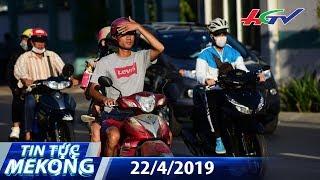 Tia UV chạm mốc 12, điều gì xảy ra với người đi đường? | TIN TỨC MEKONG – 22/4/2019
