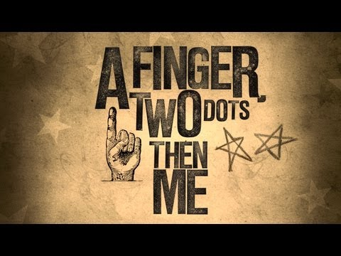 A Finger, Two Dots Then Me - The Short Film