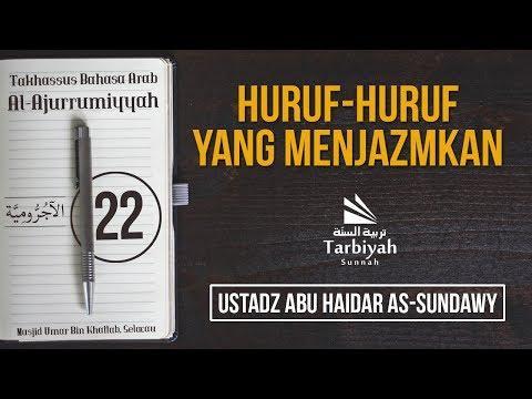 Huruf-Huruf yang Menjazmkan (Penjelasan Al-Jurumiyyah) #22