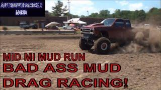BAD ASS MUD DRAG RACING AT MID MICHIGAN MUD RUN  JUNE 11TH, 2016   BRIDGEPORT, MI