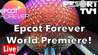 🔴Live: Epcot Forever Fireworks World Premiere Performance!! Walt Disney World Live Stream - 10-1-19