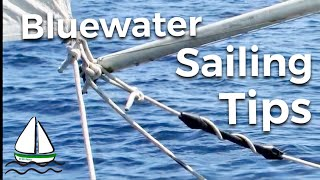 Sailing Tips for Blue Water Sailboats (Snubbers,Leech Lines,Sunglasses) Patrick Childress