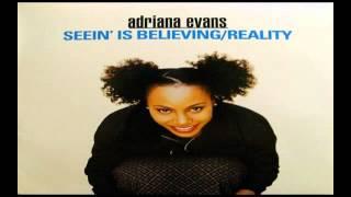 Watch Adriana Evans Seein Is Believing video