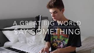 Download Lagu A Great Big World - Say Something (Cover by Jay Alan) Gratis STAFABAND
