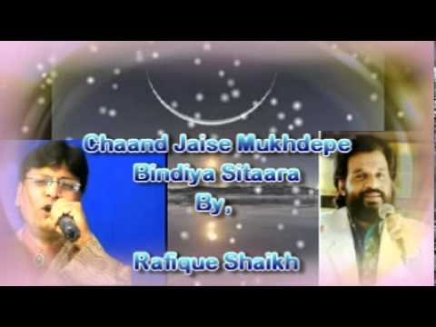 Chand Jaise Mukhde Pe Bindiya Sitaara..sung By Rafique Shaikh video