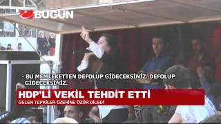 HDP'Lİ YENİ VEKİLDEN ŞOK TEHDİT