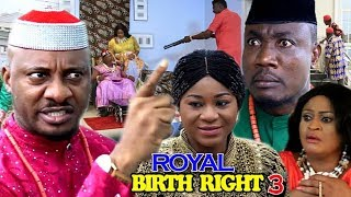 ROYAL BIRTH RIGHT SEASON 3 - (New Movie) 2018 Latest Nigerian Nollywood Movie Full HD | 1080p