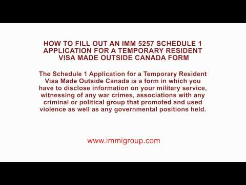How to fill out an IMM 5257 Schedule 1 Application for a Temporary ...