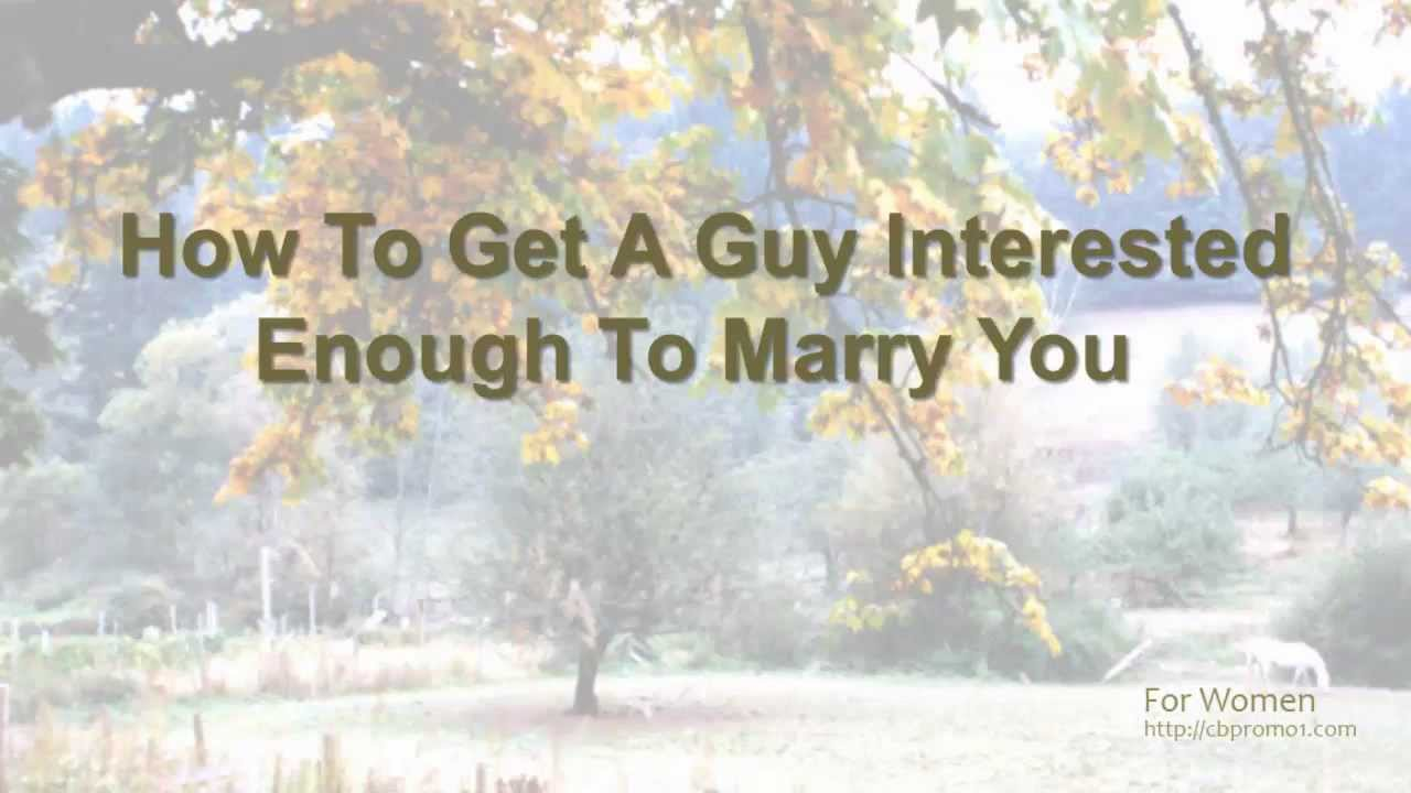 How To Make A Guy Interested Again
