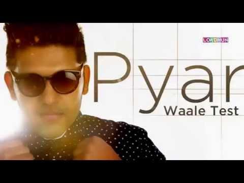 Pyar Waale Test | Guru Randhawa | Page One