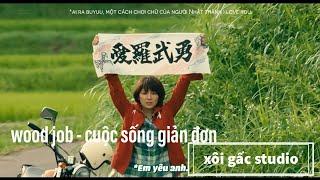 phim Nhật - wood job-phim hay ý nghĩa HD-#phimnhat