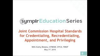 Webcast: Joint Commission Standards for the Hospital Medical Staff