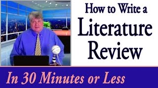 How to Write a Literature Review in 30 Minutes or Less