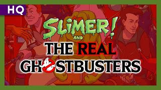 Slimer! and The Real Ghostbusters (1988-1991) Intro