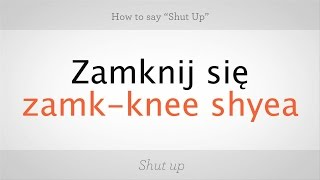 """How to Say """"Shut Up"""" in Polish   Polish Lessons"""
