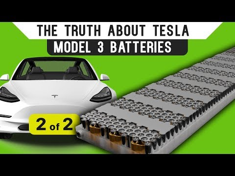 The Truth About Tesla Model 3 Batteries: Part 2