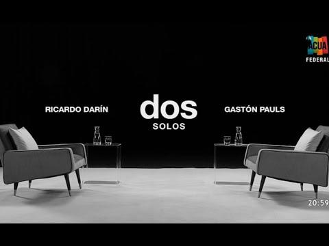 Dos solos - Ricardo Darín (entrevista Completa) ACUA Federal