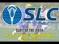 SLC Game of the Week - UCSB @ LMU
