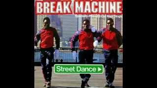 Break Machine - Street Dance (2012 Remaster)