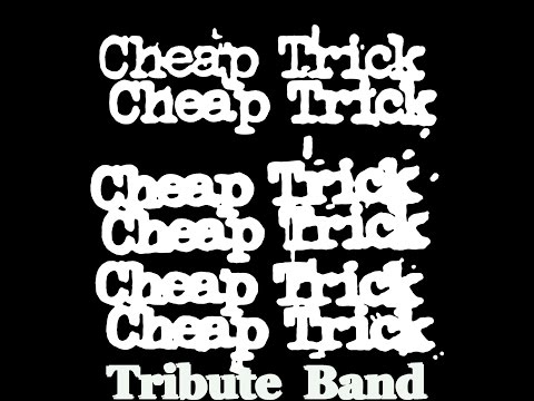 Cheap Trick Tribute Hello there Ladies & Gentlemen