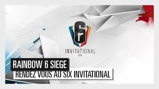 Rainbow Six: Siege - Rendez-vous au Six Invitational 2019 [OFFICIEL] HD