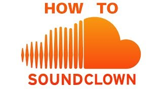 How To SoundClown