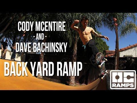 Cody Mcentire & Dave Bachinsky Back Yard Ramp Session