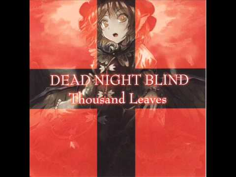 Thousand Leaves - Dead Night Blind
