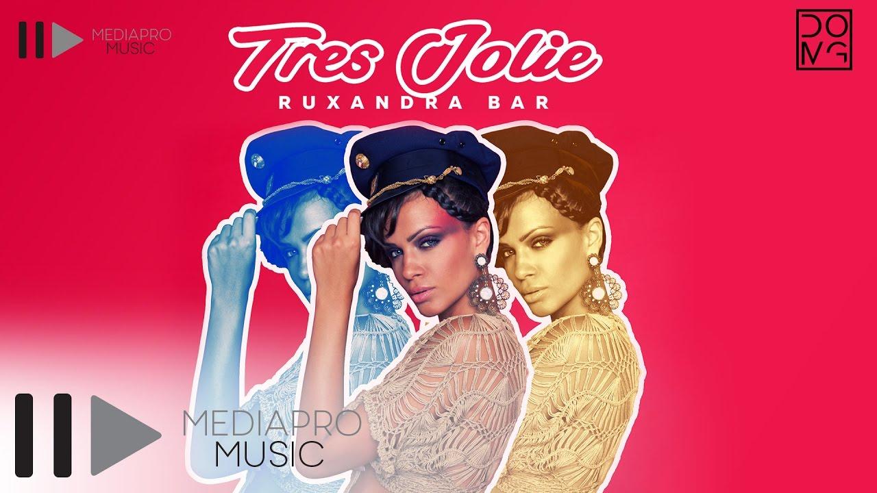 Ruxandra Bar - Tres Jolie (Official Audio)