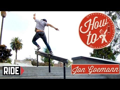 How-To Skateboarding: Switch Frontside Noseslide with Jon Goemann