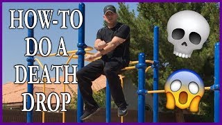 "How-To Do A ""DEATH DROP"" On The Bars 🤸🏻‍♂️💀😱"