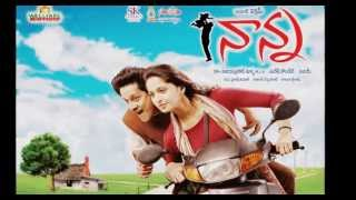 Nanna - Nanna Movie Song  - Vennelave Vennelave
